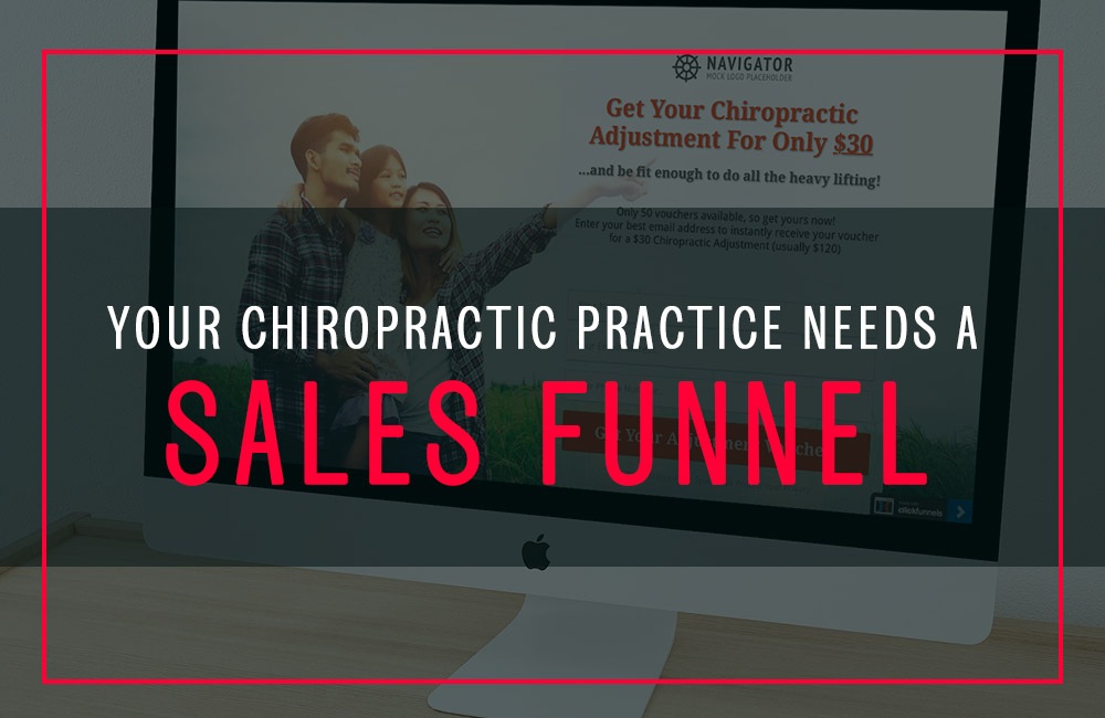 The Chiropractic Sales Funnel That Will Increase Your Bottom Line